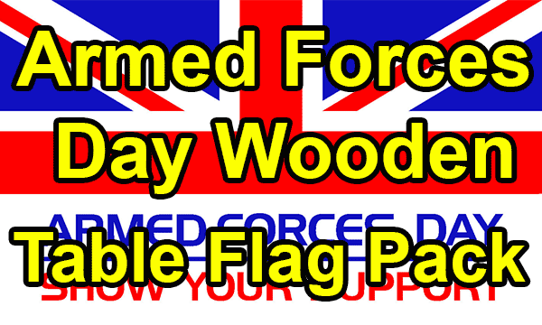Armed Forces Day - Small Wooden Table Flag Pack
