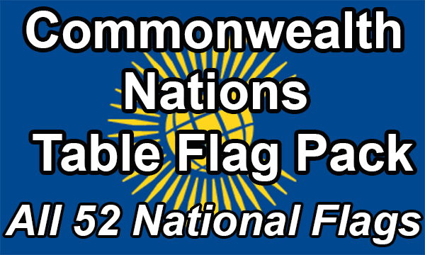 Commonwealth Nations - Table Flag Pack (Now 53 countries)