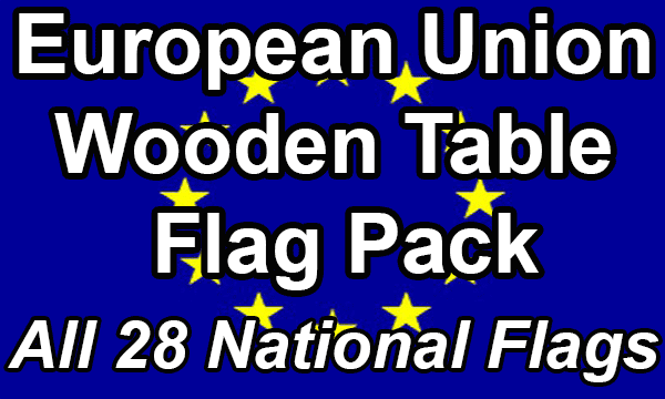 European Union - Small Wooden Table Flag Pack