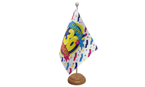 Happy 30th Birthday Small Flag with Wooden Stand